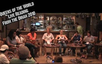 Queens of the World - LIVE Reading from the Dinah 2010