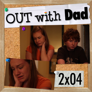 Out With Dad - Season 2, Episode 4