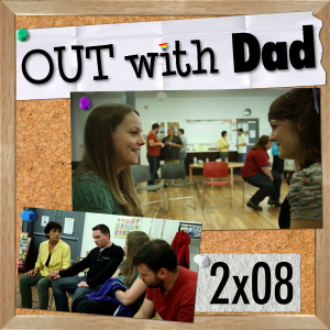 "Out With Dad - Season 2, Ep 8 - ""Out with PFLAG"" (Part 2)"