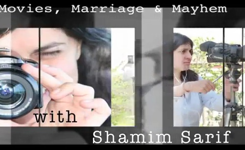 Movies, Marriage and Mayhem with Shamim Sarif - Episode 3