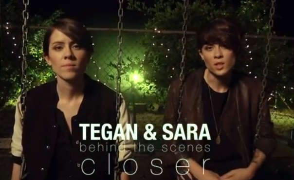 Tegan & Sara - Closer - Behind The Scenes
