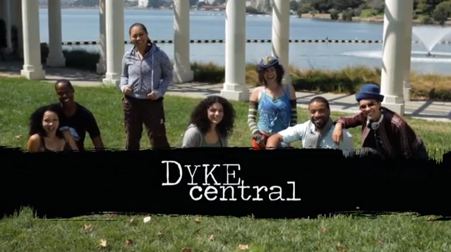 Dyke Central - Pilot Episode