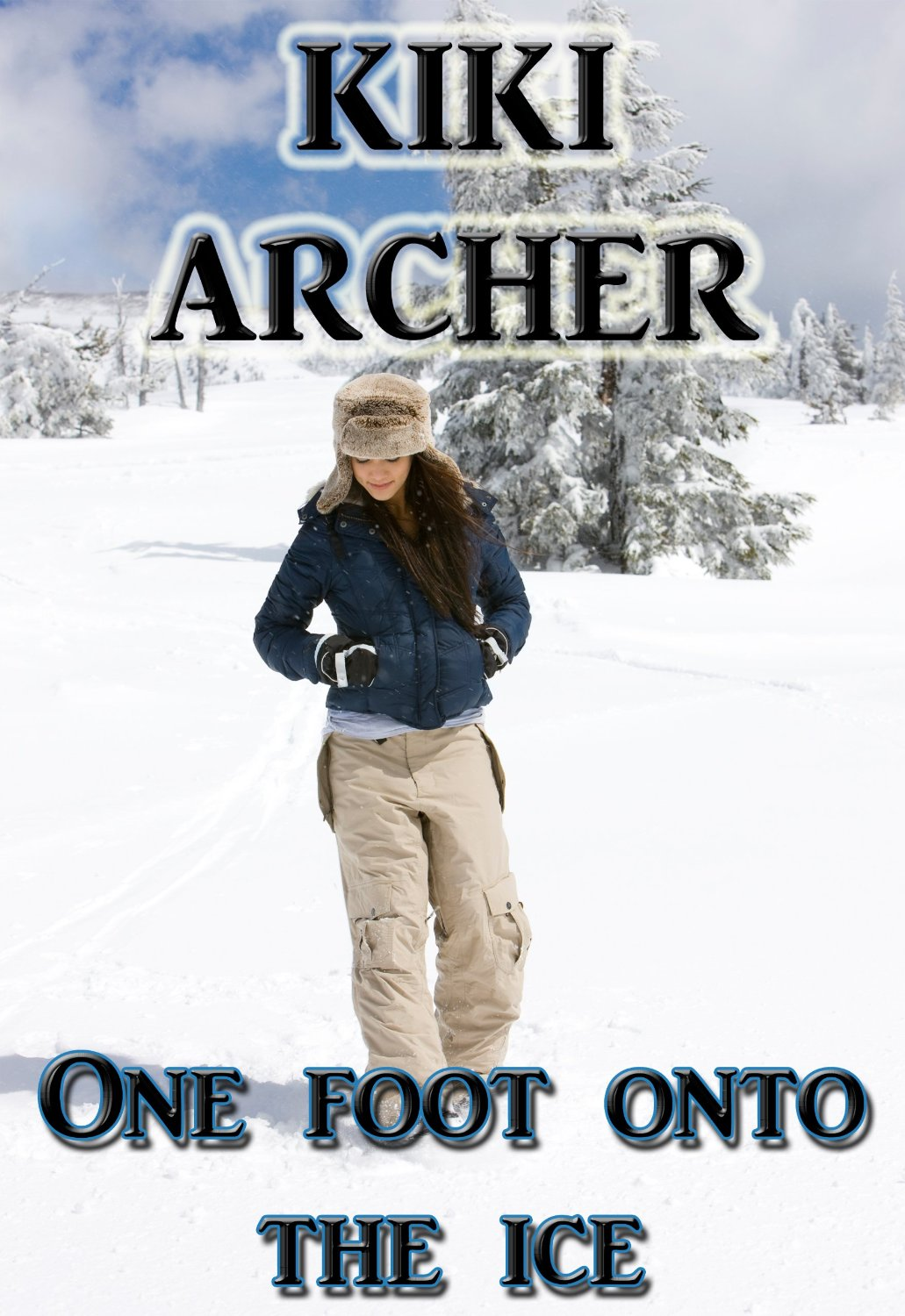 Kiki Archer - One Foot Onto The Ice (Book Trailer)