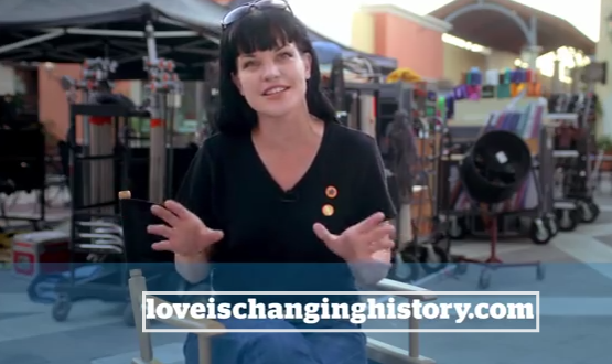 Love is Changing History - Pauley Perrette Intro