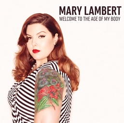 Mary Lambert - Welcome To The Age of My Body - EP Sampler
