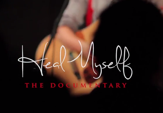 Heal Myself - The Documentary Teaser