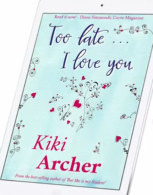 Kiki Archer - Too Late... I Love You (Book Trailer)