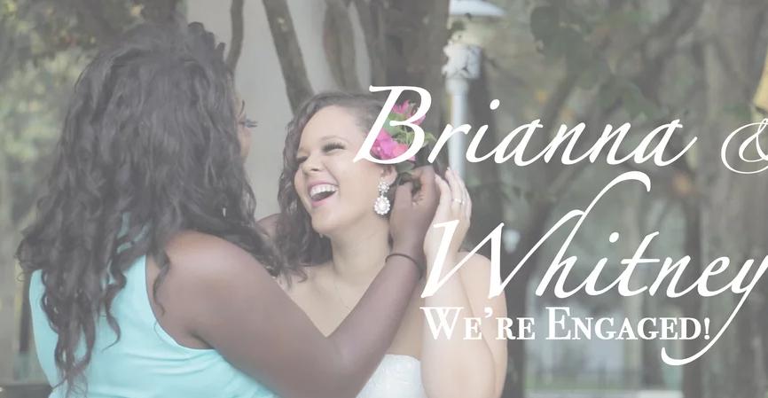 Brianna & Whitney's Engagement Story