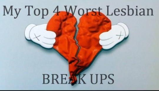 Top 4 Worst Break Up Scenes