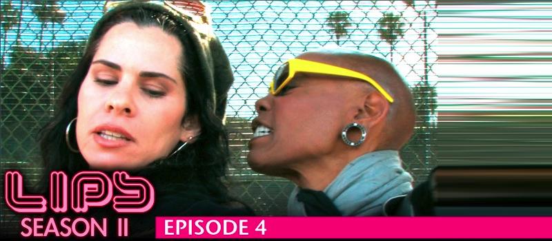 LIPS - Season 2, Episode 4 (featuring Debra Wilson)