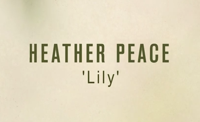 Heather Peace - Lily